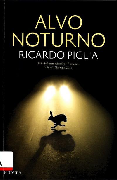 Alvo noturno (Ricardo Piglia)