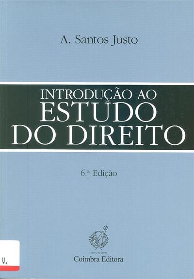 Introdução ao estudo do Direito (Antonio Santos Justo)