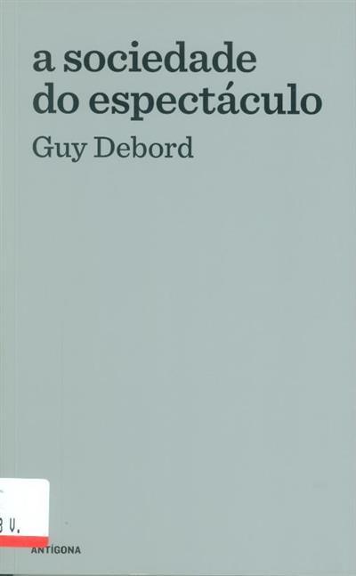 A sociedade do espectáculo (Guy Debord)