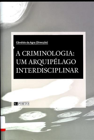 A criminologia (dir. Cândido da Agra)