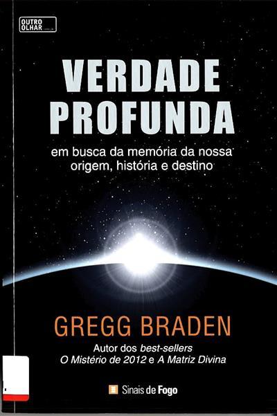 Verdade profunda (Gregg Braden)