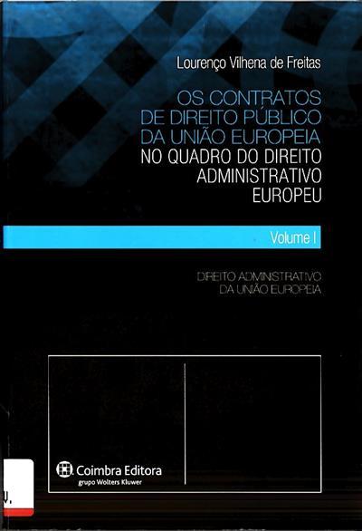 Os contratos de direito público da União Europeia (Lourenço Vilhena de Freitas)