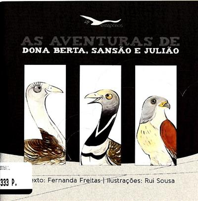 As aventuras de Dona Berta, Sansão e Julião (texto Fernanda Freitas)