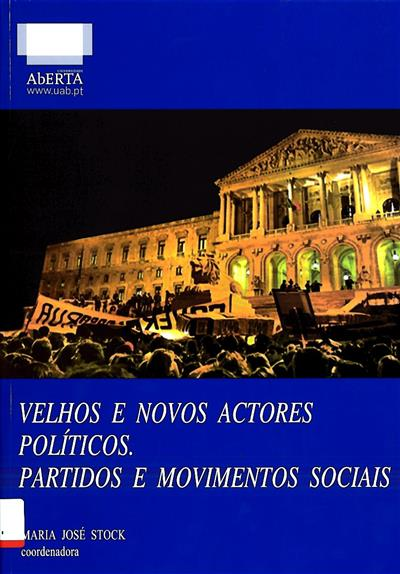 Velhos e novos actores políticos (coord. Maria José Stock, Conceição Pequito, António Manuel Revez)