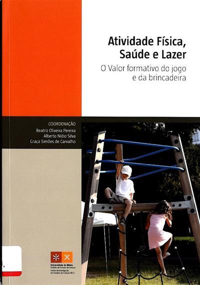 Atividade física, saúde e lazer (VII Seminário Internacional de Educação Fisíca, Lazer e Saúde)