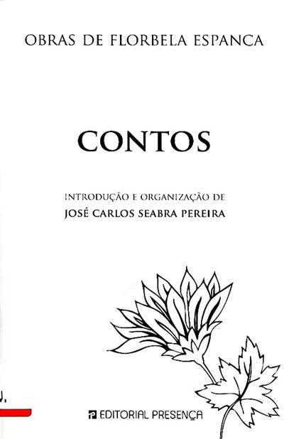 Contos (introd. e org. José Carlos Seabra Pereira)