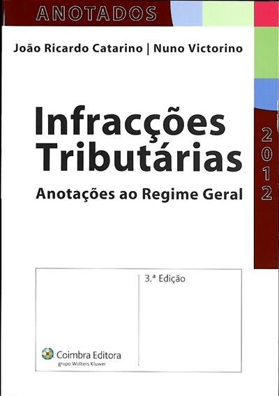 Infracções tributárias (João Ricardo Catarino, Nuno Victorino)