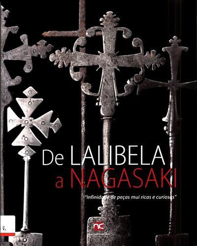 De Lalibela a Nagasaki (dir. Manuel Castilho)