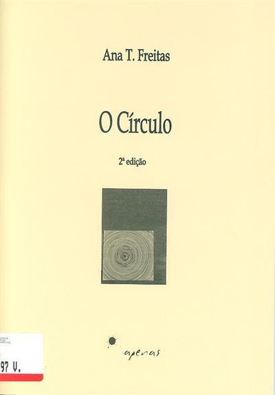 O círculo (Ana T. Freitas)
