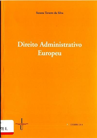 Direito administrativo europeu (Suzana Tavares da Silva)