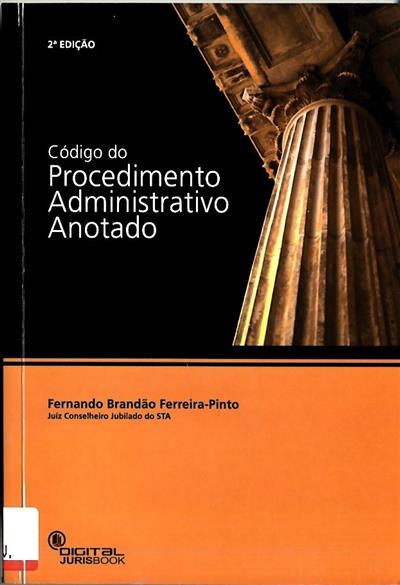 Código do procedimento administrativo ([anotador] Fernando Brandão Ferreira-Pinto)