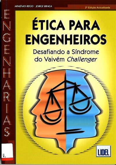 Ética para engenheiros (Arménio Rego, Jorge Braga)