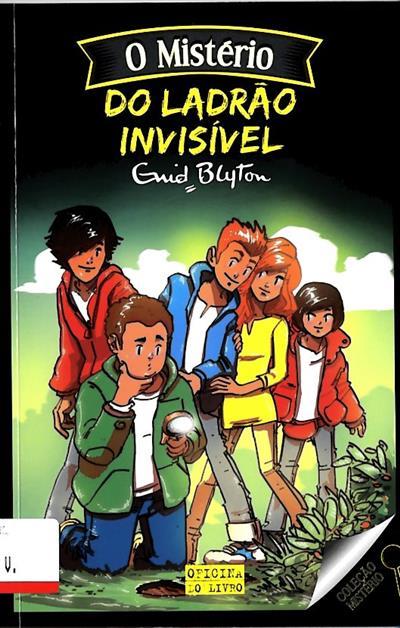 O mistério do ladrão invisível (Enid Blyton)