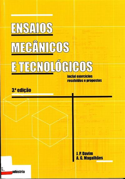Ensaios mecânicos e tecnológicos (J. P. Davim, A.G. Magalhães)