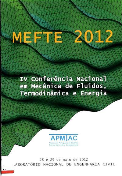 IV Conferência Nacional em Mecânica de Fluidos, Termodinâmica e Energia (ed. João Viegas... [et al.])