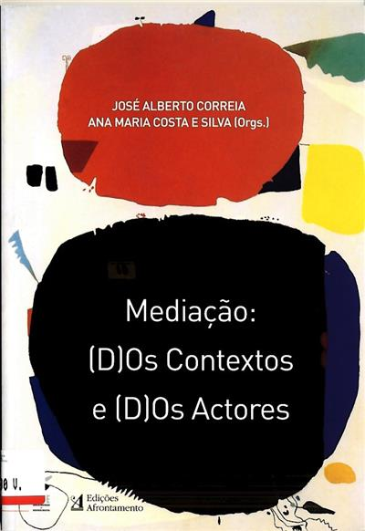 Mediação (org. José Alberto Correia, Ana Maria Costa e Silva)