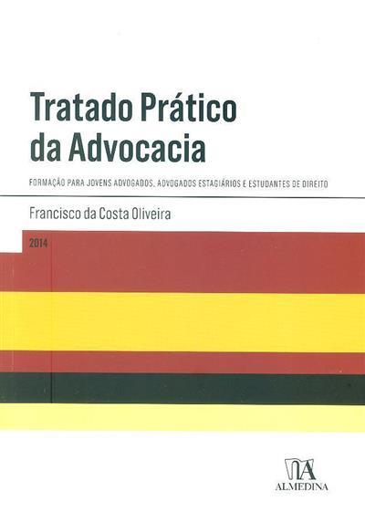 Tratado prático da advocacia (Francisco da Costa Oliveira)