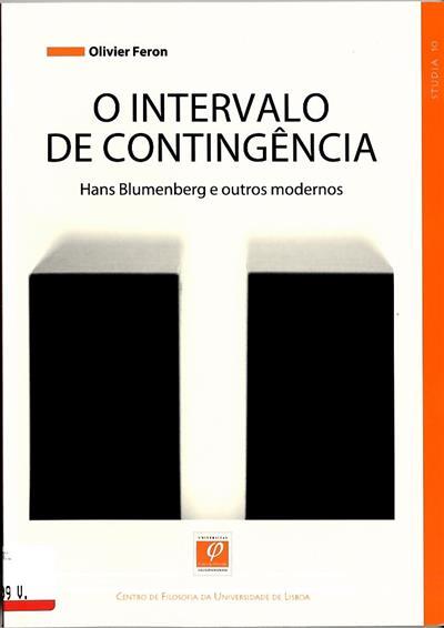 O intervalo de contingência (Olivier Feron)