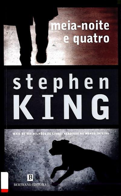 Meia-noite e quatro (Stephen King)