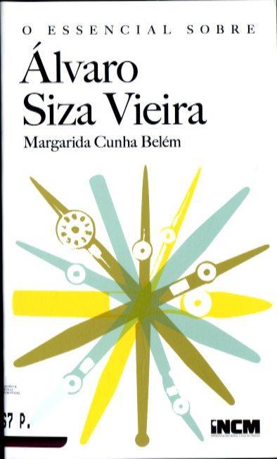 O essencial sobre Álvaro Siza Vieira (Margarida Cunha Belém)