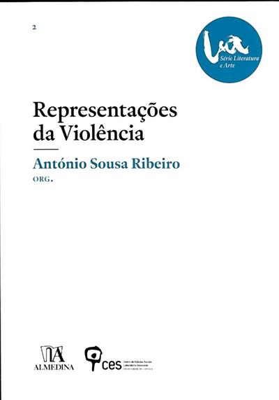 Representações da violência (org. António Sousa Ribeiro)