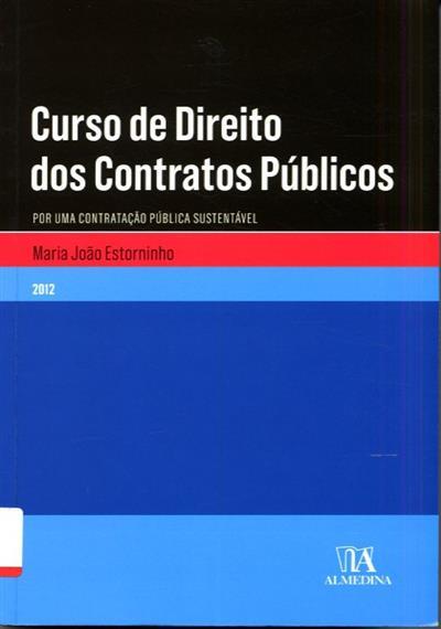Curso de direito dos contratos públicos (Maria João Estorninho)