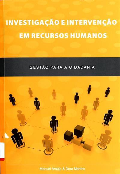 Investigação e intervenção em recursos humanos (coord. Manuel Araújo, Dora Martins)
