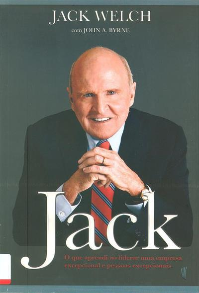 Jack (Jack Welch, John A. Byrne)