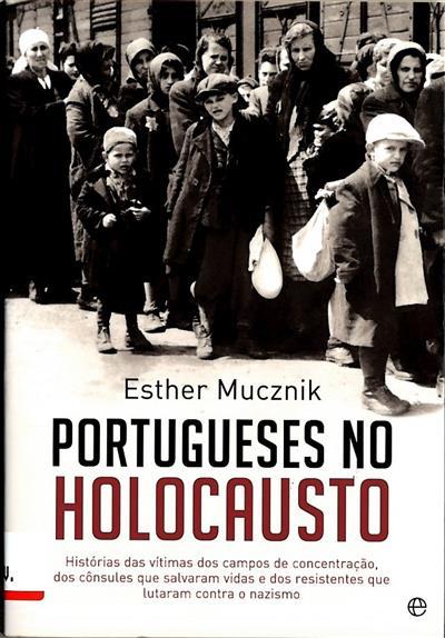 Portugueses no Holocausto (Esther Mucznik)