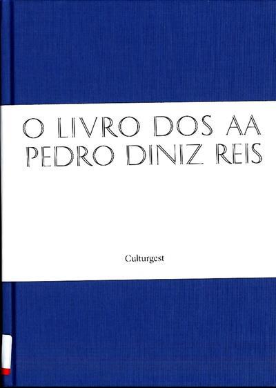 O livro dos AA (Pedro Diniz Reis)