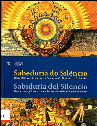 Sabedoria do silêncio (Eduard Berga Salomó... [et al.])