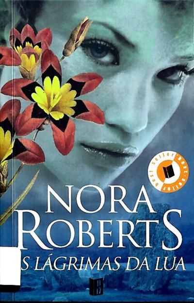 As lágrimas da lua (Nora Roberts)
