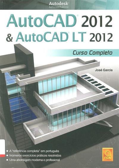 AutoCad 2012 & AutoCad Lt 2012 (José Garcia)