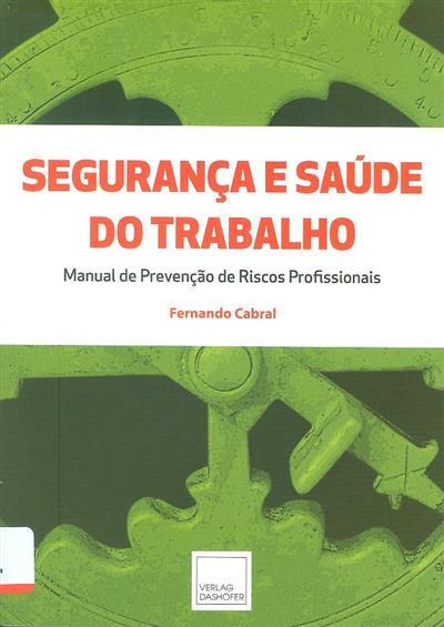 Segurança e saúde do trabalho (Fernando Cabral)