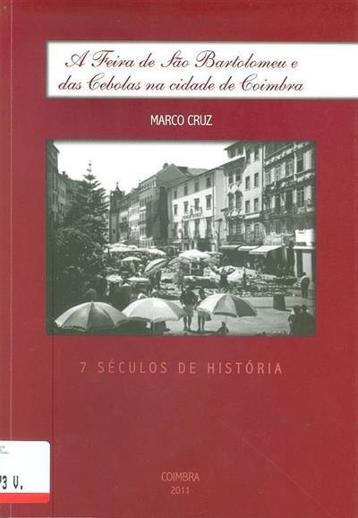 A feira de São Bartolomeu e das Cebolas na Cidade de Coimbra (Marco Cruz)