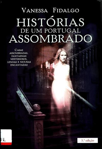 Histórias de um Portugal assombrado (Vanessa Fidalgo)