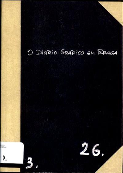 O diário gráfico em Braga (Eduardo Salavisa)