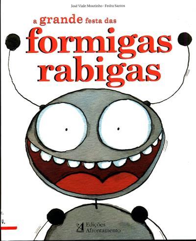 A grande festa das formigas rabigas (José Viale Moutinho)