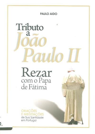 Tributo a João Paulo II (Paulo Aido)