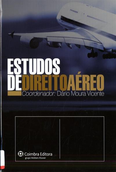Estudos de direito aéreo (coord. Dário Moura Vicente)