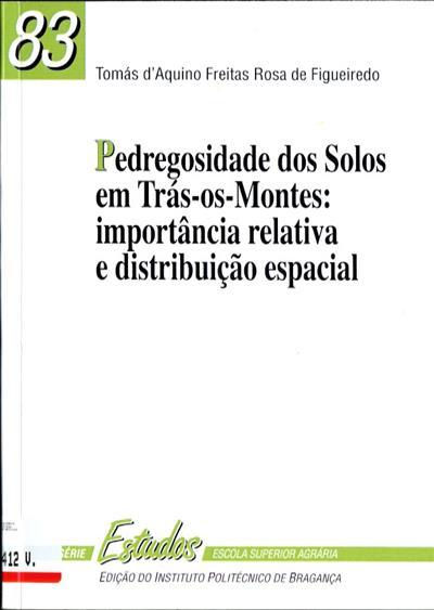 Pedregosidade dos solos em Trás-os-Montes (Tomás d'Aquino Freitas Rosa de Figueiredo)