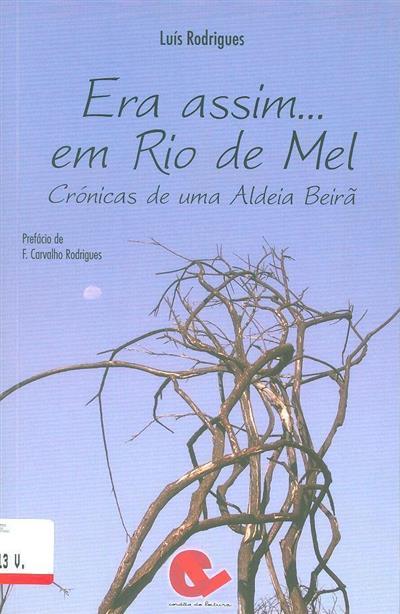 Era assim... em Rio de Mel (Luís Rodrigues)
