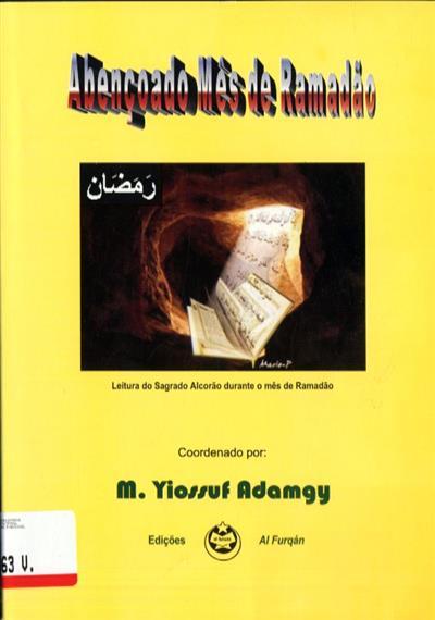Abençoado mês de Ramadão (coord. M. Yiossuf Mohamed Adamgy)