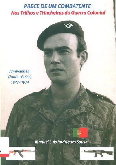 Prece de um combatente (Manuel Luís Rodrigues Sousa)