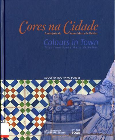 Cores na cidade (Augusto Moutinho Borges)