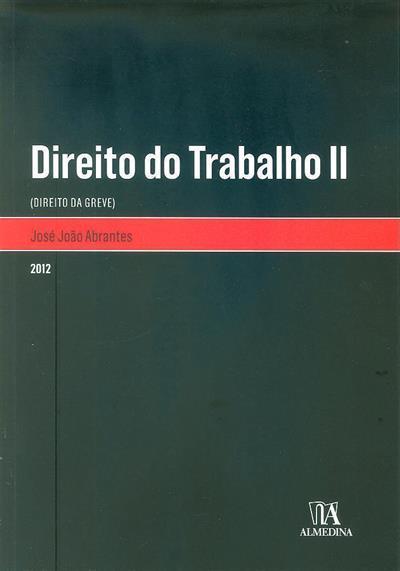 Direito do trabalho II (José João Abrantes)