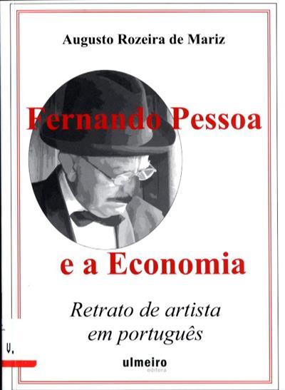Fernando Pessoa e a economia (Augusto Rozeira de Mariz)