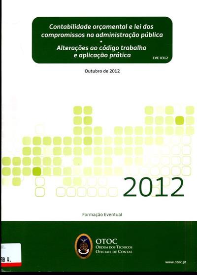 Tema A - Contabilidade orçamental e lei dos compromissos na administração pública (João Baptista de Carvalho.)