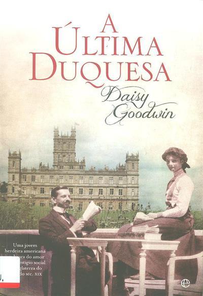 A última duquesa (Daisy Goodwin)