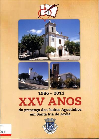XXV anos, 1986-2011 (Ordem dos Eremitas de Santo Agostinho)